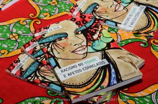 Cidinha da Silva- Racismo no Brasil e afetos correlatos