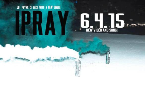 Jet Phynx - I Pray