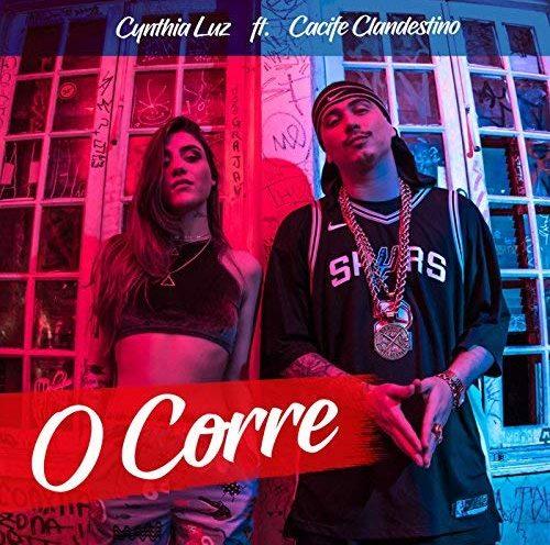 Cynthia Luz e Cacife Clandestino - O Corre