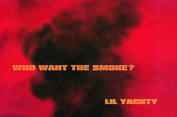 Lil Yachty - Who Want The Smoke